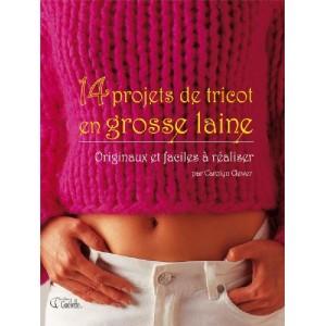 PDF 14 Projets de Tricot en grosse laine